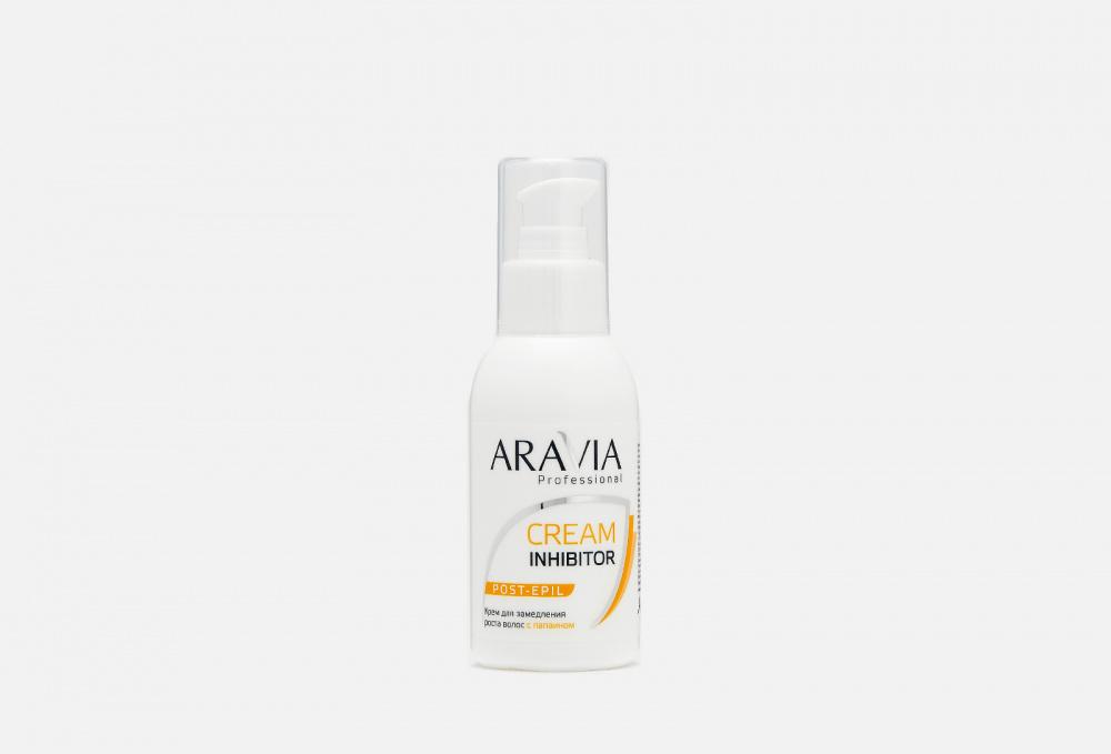 Крем для замедления роста волос ARAVIA PROFESSIONAL С Папаином 100 мл
